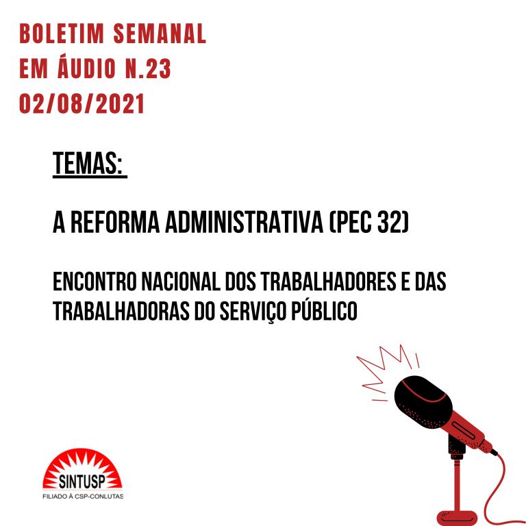 Boletim #23 – Boletim Semanal – A luta contra reforma administrativa (PEC 32)